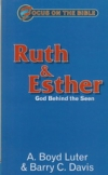 Ruth & Esther - God Behind the Seen