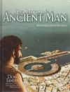 The Secrets of Ancient Man