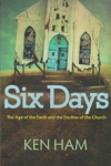 Six Days - The Age of the Earth and the Decline of the Church