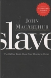 Slave - The Hidden Truth About Your Identity in Christ