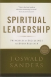 Spiritual Leadership - Principles of Excellence for Every Believer
