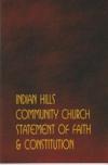 Indian Hills Community Statement of Faith & Constitution