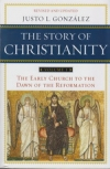 The Story of Christianity - Volume 1 - The Early Church to the Dawn of the Refor
