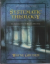 Systematic Theology - An Introduction to Biblical Doctrine