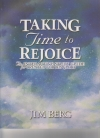 Taking Time to Rejoice - An Interactive Study Guide for Created for His Glory