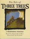 The Tale of Three Trees - A Traditional Folktale