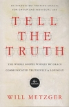 Tell the Truth - An Evangelism Training Manual