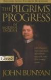 The Pilgrim's Progress in Modern English