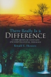 There Really Is a Difference - A Comparison of Covenant and Dispensational Theol