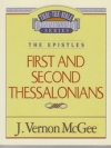 1 and 2 Thessalonians - The Epistles - Thru the Bible Commentary Series