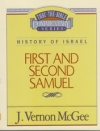 First and Second Samuel - History of Israel - Thru the Bible Commentary Series
