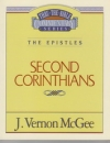 Second Corinthians - The Epistles - Thru the Bible Commentary Series