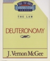 Deuteronomy - The Law - Thru the Bible Commentary Series