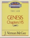 Genesis, Chapters 1 - 15 - The Law - Thru the Bible Commentary Series