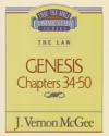 Genesis, Chapters 34-50 - The Law - Thru the Bible Commentary Series