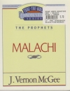 Malachi - The Prophets - Thru the Bible Commentary Series