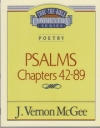 Psalms - Chapters 42 - 89 - Thru the Bible Commentary Series