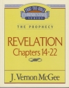 Revelation, Chapters 14-22 - The Prophecy - Thru the Bible Commentary Series