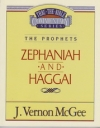 Zephaniah and Haggai - The Prophets - Thru the Bible Commentary Series