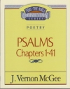 Psalms - Chapters 1 - 41 - Thru the Bible Commentary Series