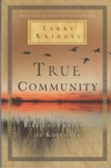 True Community - The Biblical Practice of Koinonia