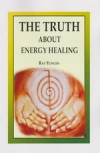 The Truth About Energy Healing