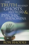 The Truth Behind Ghosts, Mediums & Psychic Phenomena