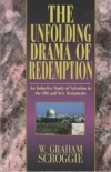 The Unfolding Drama of Redemption - An Inductive Study of Salvation in the Old a