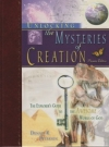 Unlocking the Mysteries of Creation - The Explorer's Guide to the Awesome Works