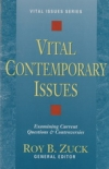 Vital Contemporary Issues - Examining Current Questions and Controversies - Vita