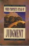 Habakkuk, Zephaniah, Haggai - When Prophets Speak of Judgment