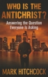 Who Is The Antichrist?  Answering the Question Everyone is Asking