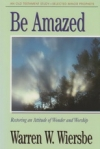 Selected Minor Prophets - Be Amazed - Restoring an Attitude of Wonder and Worshi