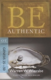 Genesis 25-50 - Be Authentic - Exhibiting Real Faith in the Real World
