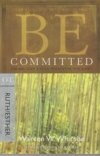 Ruth/Esther - Be Committed - Doing God's Will Whatever the Cost