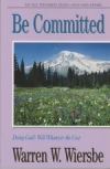 Ruth and Esther - Be Committed - Doing God's Will Whatever the Cost