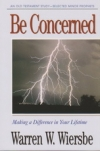 Selected Minor Prophets - Be Concerned - Making a Difference in Your Lifetime