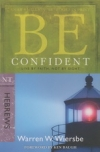 Hebrews - Be Confident - Live by Faith, Not by Sight