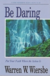 Acts 13-28 - Be Daring - Put Your Faith Where the Action Is