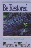 2 Samuel & 1 Chronicles - Be Restored - Trusting God to See us Through