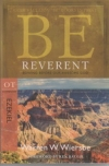 Ezekiel - Be Reverent - Bowing Before Our Awesome God