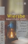 Genesis 1-11 - The Wiersbe Bible Study Series