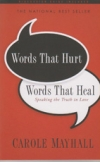 Words That Hurt, Words That Heal - Speaking the Truth in Love