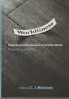 Worldliness - Resisting the Seduction of a Fallen World