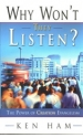 Why Won't They Listen? - The Power of Creation Evangelism