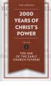 2000 Years of Christ's Power volume 1