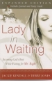 Lady In Waiting - Becoming God's Best While Waiting for Mr. Right