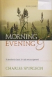 Morning and Evening - KJV - A Devotional Classic for Daily Encouragement