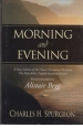 Morning and Evening - ESV