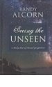 Seeing the Unseen - A Daily Dose of Eternal Perspective